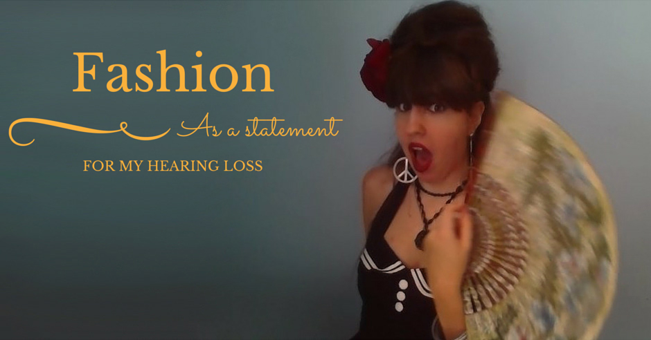 How Hearing Loss Influenced My Taste in Fashion