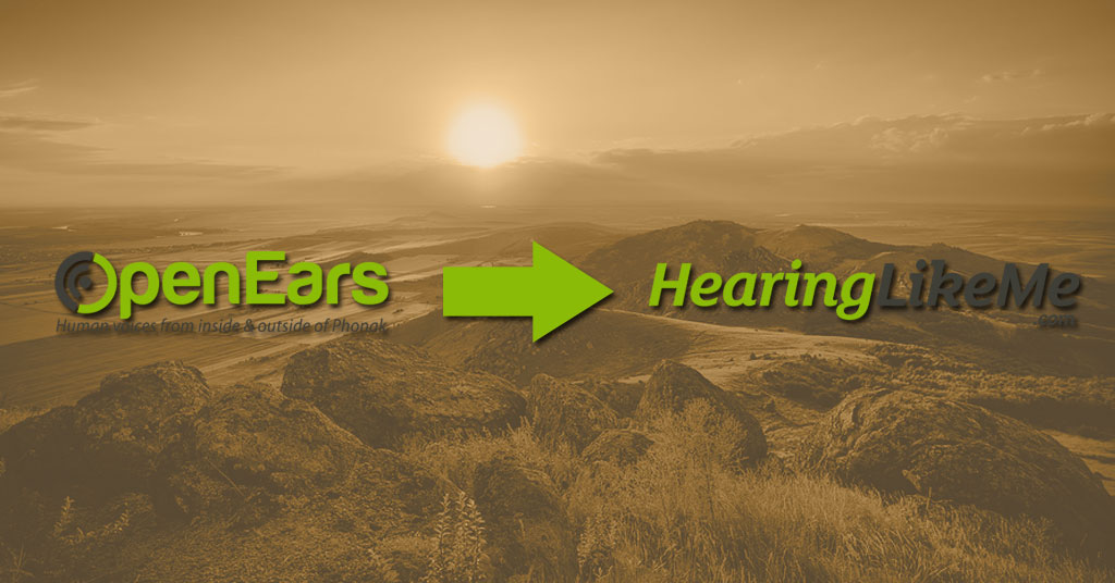 Open Ears is now HearingLikeMe